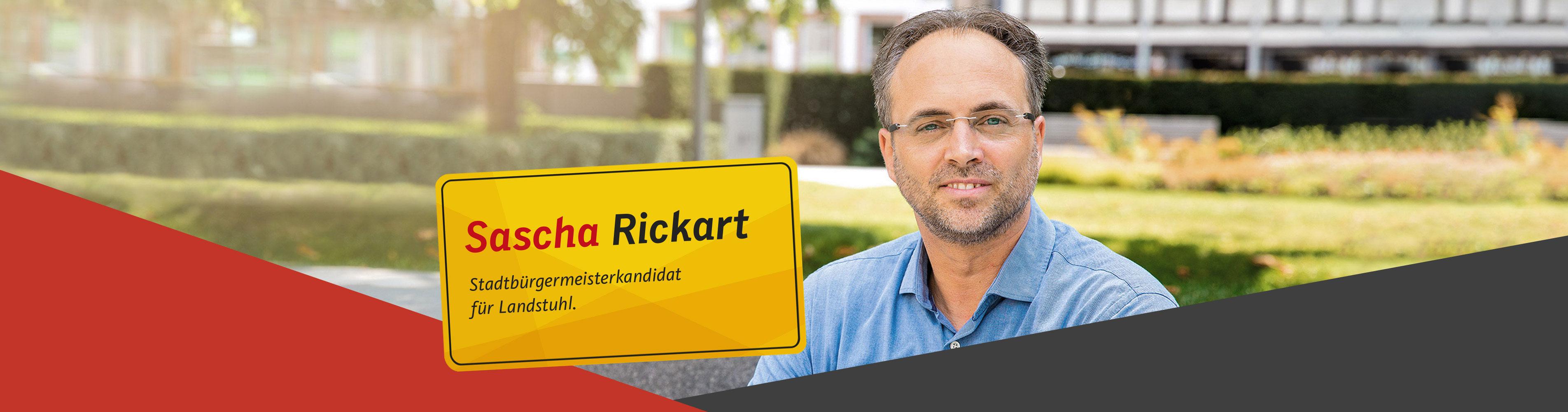 Sascha Rickart - Ihr Stadtbürgermeisterkandidat für Landstuhl